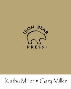 Iron Bear Press, Kathy Miller & Gary Miller